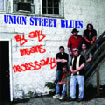 Union Street Blues - By Any Means Necessary